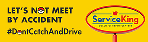Service King Advocates #DontCatchAndDrive Through National Billboard Campaign