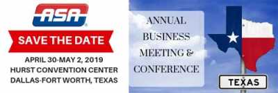 'Save the Date' for ASA's 2019 Annual Business Meeting & Conference in Hurst, TX